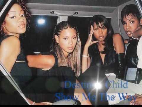 Destinys Child - Show Me The Way