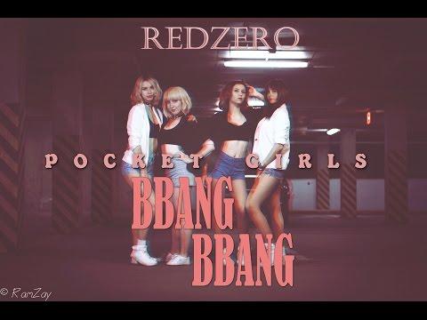 Pocket Girls (포켓걸스) - BBANG BBANG (빵빵) Cover Dance Team RedZero, RUSSIA