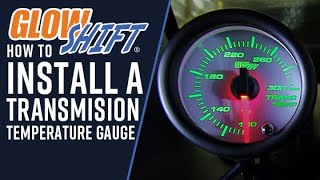 How To Install A Transmission Temperature Gauge