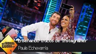 Paula Echevarría le enseña a Pablo Motos los mejores trucos para ser instagramer - El Hormiguero 3.0