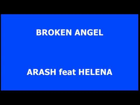 Hanya lirik lagu Arash & Helena  Broken Angel