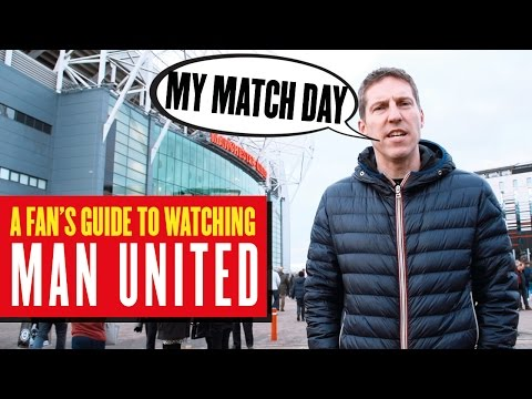 A fan's guide to watching Manchester United at Old Trafford