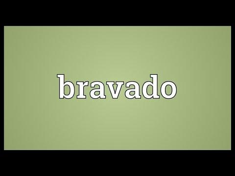 Bravado Meaning