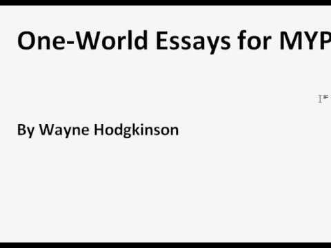 MYP Writing a OneWorld Essay