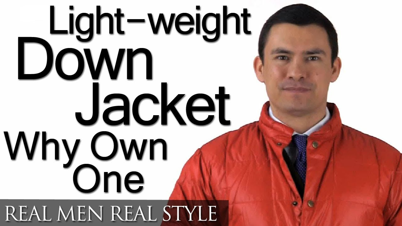 Men&39s Lightweight Down Jacket - Classic Wardrobe Piece? - Light