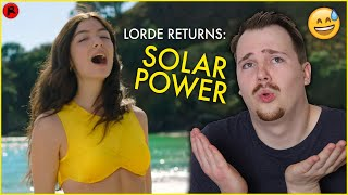 Lorde...I'm Not Mad, Just Disappointed (Solar Power)