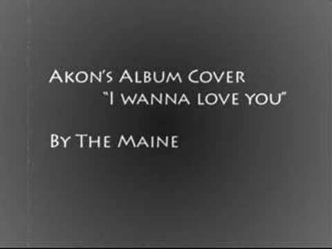 The Maine I wanna Love You