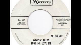 Andy Kim - Love Me Love Me