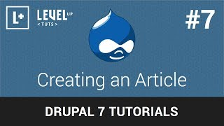 Drupal Tutorials #7 - Creating an Article