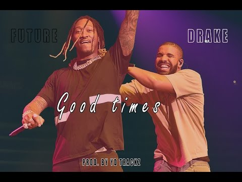 Drake & Future Type Beat - Good Times Ft. Metro Boomin