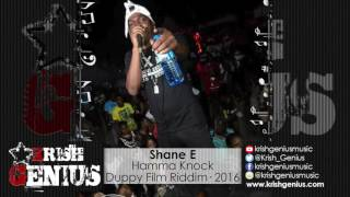 Shane E - Hamma Knock [Duppy Film Riddim] December 2016