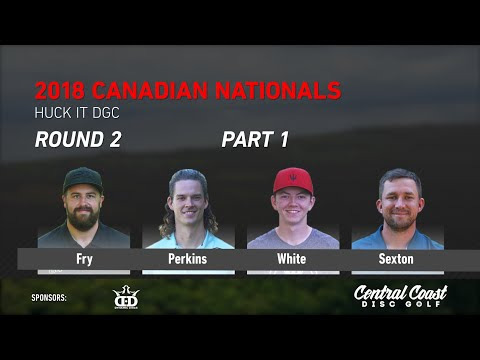 2018 Canadian Nationals - Round 2 Part 1 - Fry, Sexton, Perkins, White