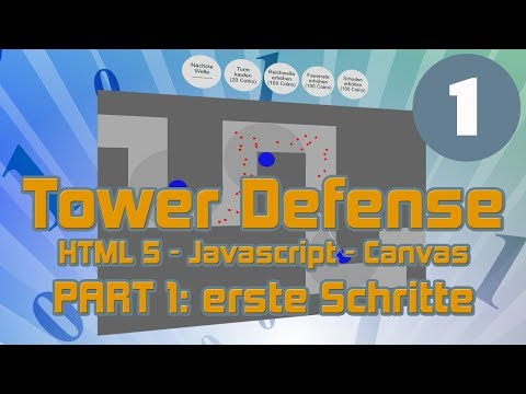 Tower Defense Game OHNE ENGINE Mit HTML5, Javascript Und Canvas