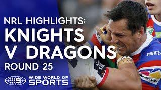 NRL Highlights: Newcastle Knights v St George Illawarra Dragons - Round 25
