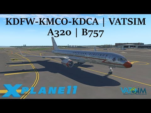X-Plane 11   KDFW-KMCO-KDCA   A320   B752   VATSIM   JBU902
