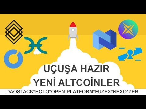 Uçuşa hazır yeni altcoinler; Daostack, Open Platform, Fuzex, Holo...