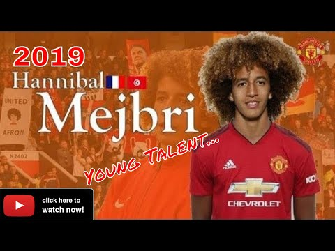 Hannibal Mejbri ⚽ Welcome To Manchester United 🎥 Young Talent I 2019 HD 🔴