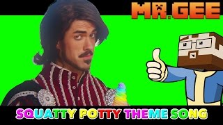 The Official Unofficial Squatty Potty Theme Song