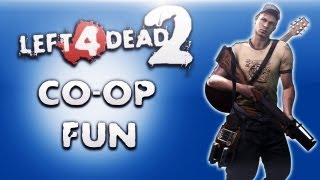 Left 4 Dead 2 Co-op Fun