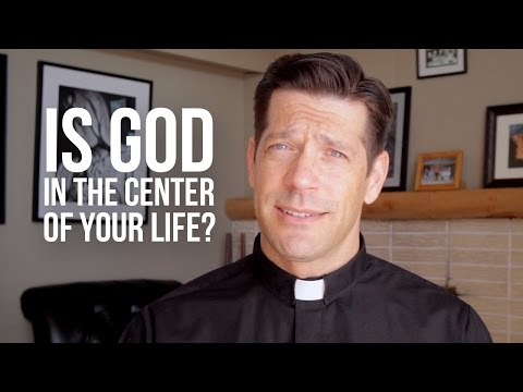 Is God in the Center of Your Life?