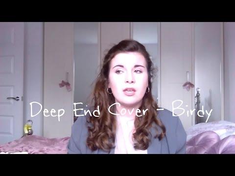 'Deep End' ~ Birdy Acapella Cover