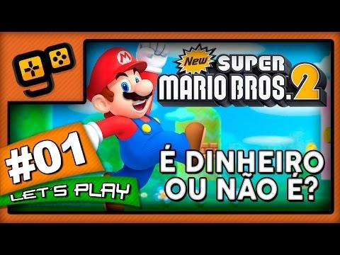Let's Play: New Super Mario Bros 2 - Parte 1 - É Dinheiro ou Não É?
