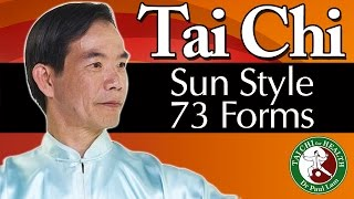 Tai Chi Sun Style 73 Forms Video | Dr Paul Lam | Free Lesson and Introduction