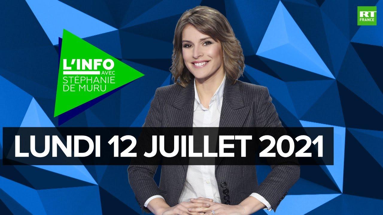 Download L'Info avec Stéphanie De Muru – Lundi 12 juillet 2021 : allocution d'Emmanuel Macron