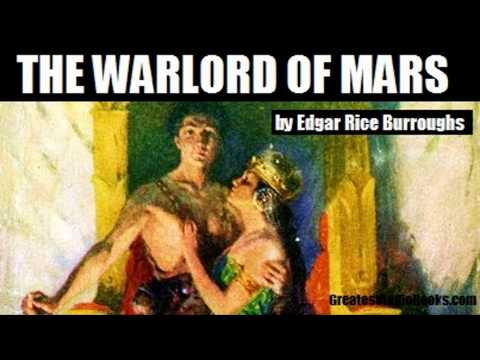 THE WARLORD OF MARS by Edgar Rice Burroughs - FULL AudioBook | Greatest AudioBooks