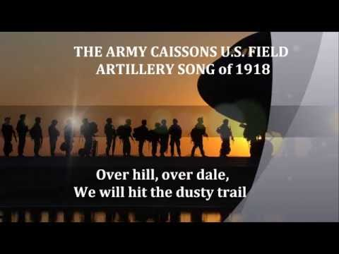 US ARMY SONG CAISSONS US ARTILLERY SONG 1908 Words Lyrics PATRIOT VETERAN MEMORIAL DAY SINGALONG