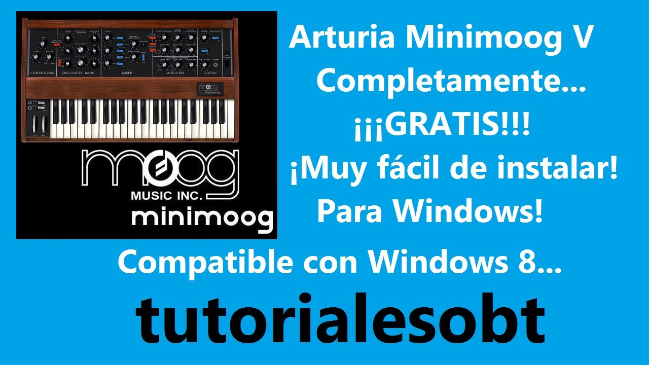 | Arturia Minimoog V Original v2 5 1 + Keygen | Para Windows | Tutorial en  Español |