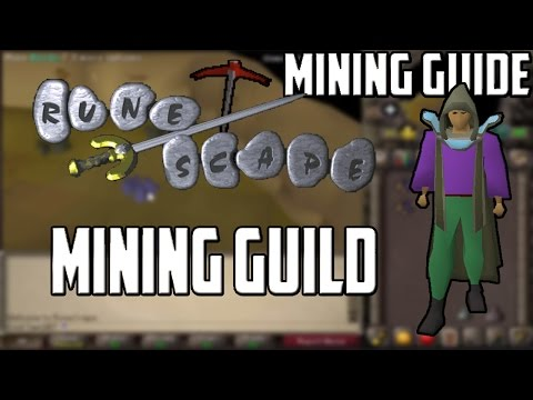 [2007] RuneScape Mining Guide: Mining Guild