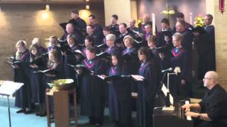 River In Judea - Augustana Lutheran Church Choir - 5.5.13