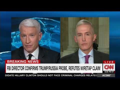 Rep. Gowdy Discusses Intelligence Hearing with Anderson Cooper