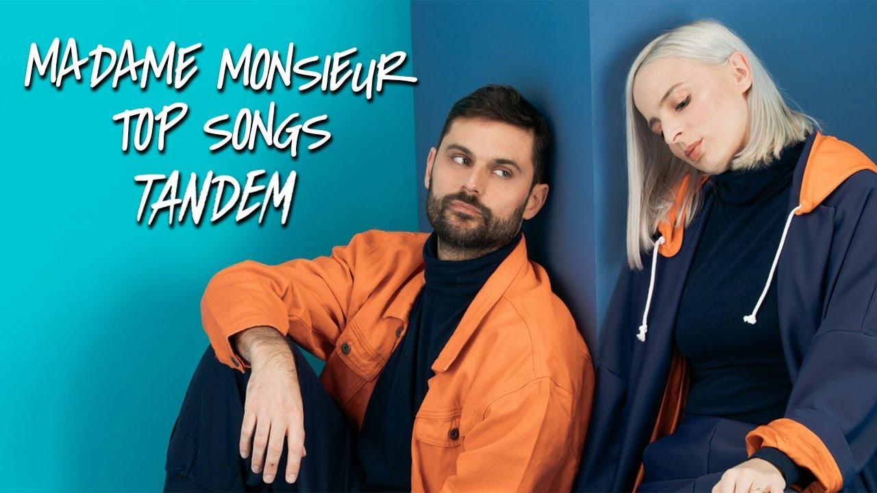 My Top Madame Monsieur Songs   Tandem Album 2020