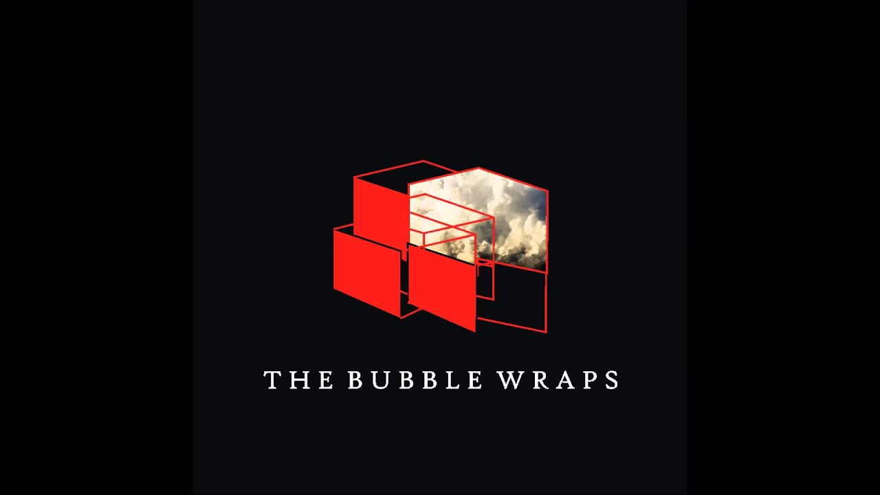 The Bubble Wraps - In Spite of You