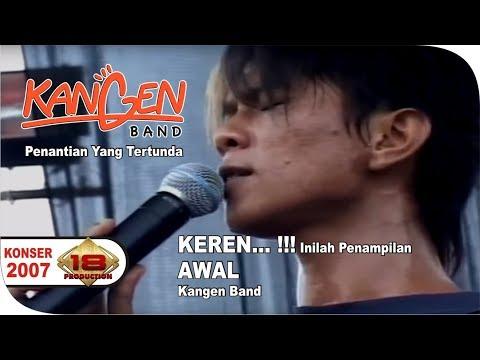 Kangen Band - Penantian Yang Tertunda (Live Konser Bengkulu 09 Maret 2007)