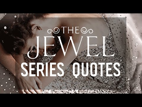 The Jewel: 6 Quotes from the Series by Amy Ewing