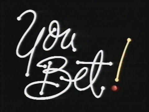 You Bet! (18.03.1989)
