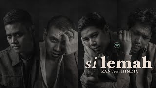 Download Lagu RAN HINDIA N Si Lemah MP3