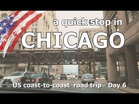 A quick stop in CHICAGO! - US coast to coast road trip (2017) - Day 6