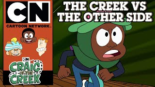 Craig of the Creek | The Creek Vs. The Other Side | Cartoon Network UK