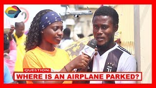 Where's an AIRPLANE Parked? | Street Quiz | Funny Videos | Funny African Videos | African Comedy |