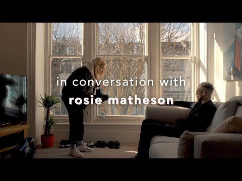 In Conversation With | Rosie Matheson