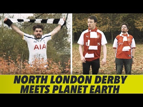 When The North London Derby Meets Planet Earth