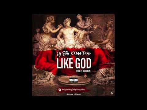 DJ Slim x Yaa Pono - Like God (Audio Slide)