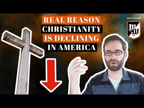 The Real Reason Christianity Is Declining In America  The Matt Walsh  Ep. 4
