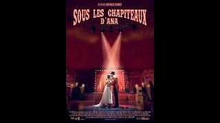 Sous les chapiteaux d'Ana - Mathilde Dhondt -  Nikon film festival