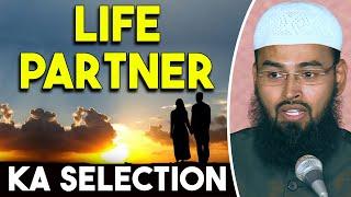 Life Partner Ka Selection Kaise Kare By Adv. Faiz Syed