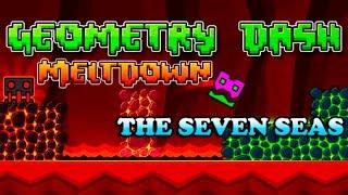 Geometry Dash Meltdown | THE SEVEN SEAS | TODAS LAS MONEDAS | (Android Gameplay)